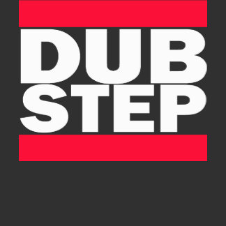 Dub Step T-Shirts