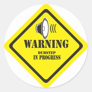 Dubstep Warnung Runde Sticker