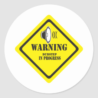 Dubstep Warnung Runder Aufkleber