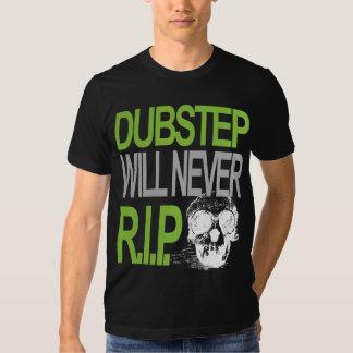 Dubstep wird nie R.I.P.T-shirt T-shirt
