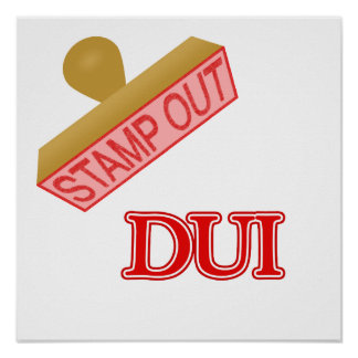DUI POSTER