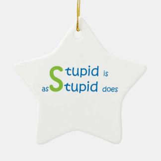 Dumm ist, wie dumm tut keramik Stern-Ornament
