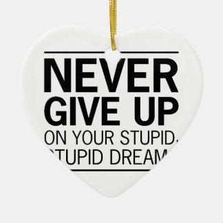 Dumme dumme Träume Keramik Herz-Ornament