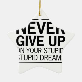 Dumme dumme Träume Keramik Stern-Ornament