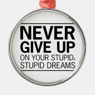 Dumme dumme Träume Silbernes Ornament