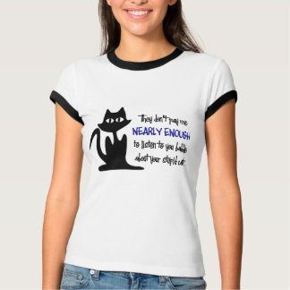 Dumme Katze - lustiger Angestellt-Entwurf T-Shirt