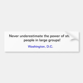 Dummer Leute-/Politiker-Washington DC-Aufkleber Autoaufkleber