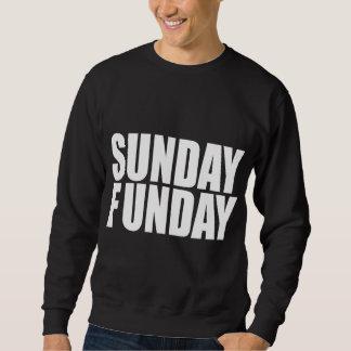 Dunkelheits-Sweatshirt Sonntags Funday Sweatshirt