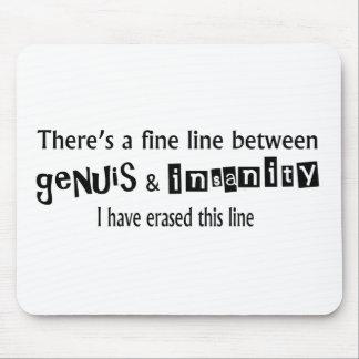 Dünne Linie zwischen Genie u. Geisteskrankheit Mousepads