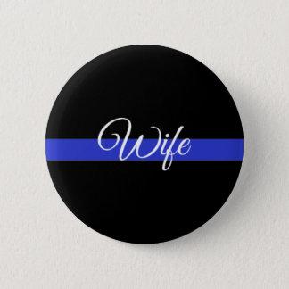 Dünnes Blue Line: Polizei-Ehefrau Runder Button 5,1 Cm