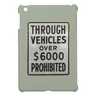 durch die Fahrzeuge verboten iPad Mini Hülle