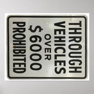 durch die Fahrzeuge verboten Poster