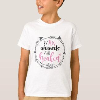 Durch seine Wunden werden wir geheilt T-Shirt