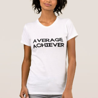 Durchschnittlicher Durchführer T-Shirt