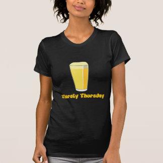 Durstiger Donnerstag T-Shirt