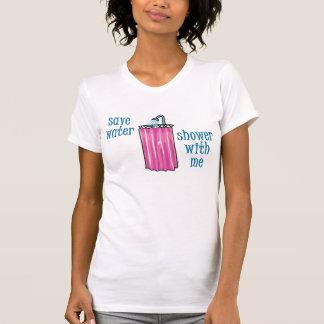 Dusche mit mir - retten Sie Wasser T-Shirt