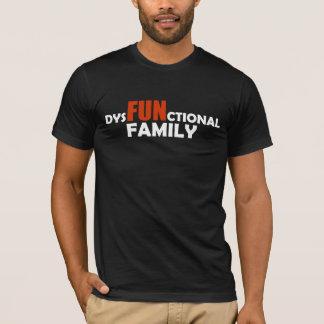Dysfunktionelle Familie T-Shirt