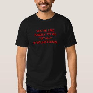 dysfunktionelle Familie Tshirt