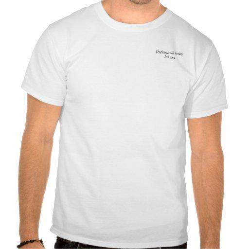 Dysfunktionelles Familien-Wiedersehent-stück T-Shirts