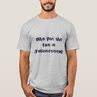 dysfunktionelles T-Stück T-Shirt