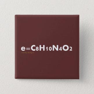 e=caffeine Knopf Quadratischer Button 5,1 Cm