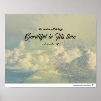 Ecclesiastes 3:11 - schön in seiner Zeit Poster