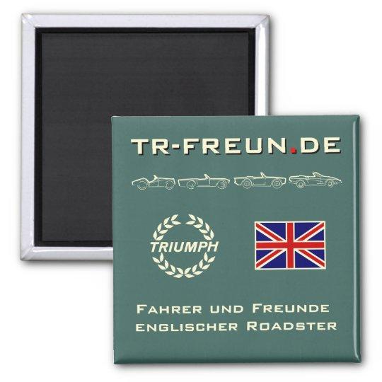 Eckiger Magnet der TR-Freun.de Quadratischer Magnet