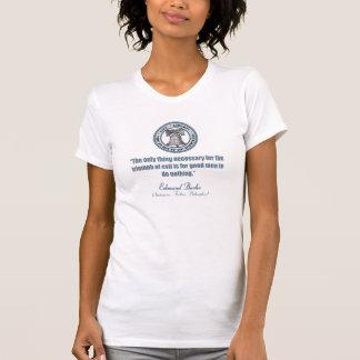 Edmund Burke-Zitat (gutes v-Übel) T-Shirt