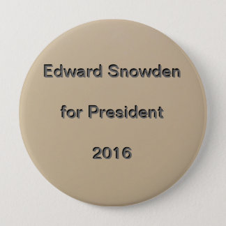 Edward Snowden für Präsidenten 2016 Runder Button 10,2 Cm