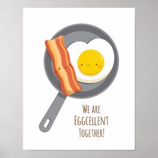 Eggcellent zusammen niedlicher Speck-und Poster