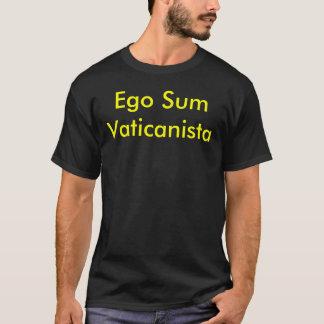 Ego-Summe Vaticanista Camisia T-Shirt