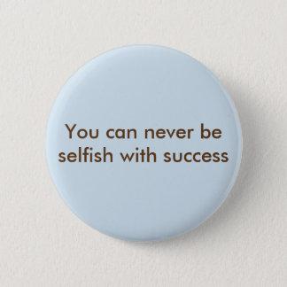 Egoistisch Runder Button 5,7 Cm