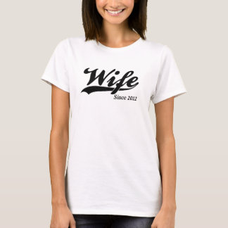 Ehefrau seit 2012 T-Shirt
