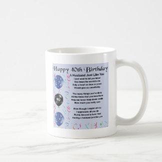 Ehemann-Gedicht - 40. Geburtstag Kaffeetasse