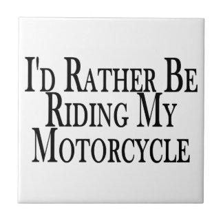 Eher reitet mein Motorrad Keramikfliese