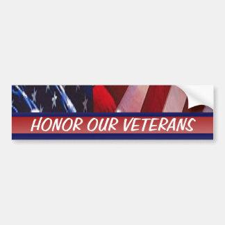 Ehren Sie unser Veteranen-patriotisches Militär Autoaufkleber