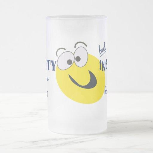 Ehrlichkeits-/Geisteskrankheits-Tasse