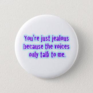 eifersüchtig? runder button 5,7 cm