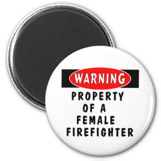 Eigentum eines weiblichen Feuerwehrmanns Runder Magnet 5,1 Cm