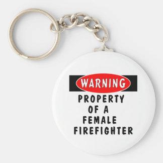 Eigentum eines weiblichen Feuerwehrmanns Schlüsselanhänger