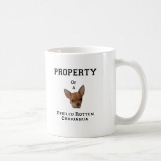Eigentum verdorbenen faulen Chihuahua Kaffeetasse