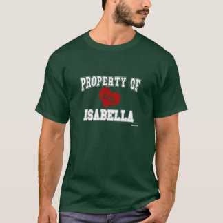 Eigentum von Isabella T-Shirt