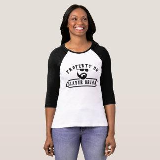 Eigentum von Slaver Brian (Frauen) T-Shirt
