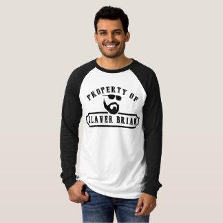 Eigentum von Slaver Brian (lange Hülse) T-Shirt