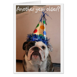 Ein anderes Jahr älter? Geburtstags-Karte