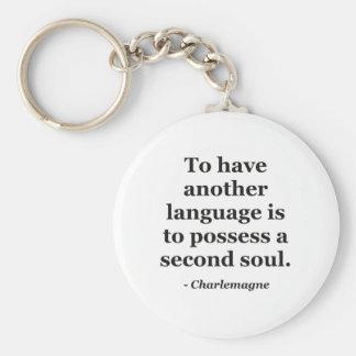 Ein anderes SprachSoul Zitat Schlüsselanhänger