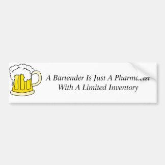 Ein Barkeeper ist gerade ein Apotheker Autoaufkleber