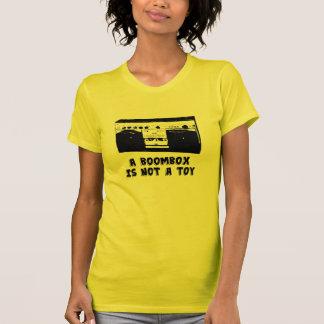 Ein Boombox ist nicht ein Spielzeug T-Shirt