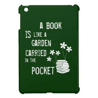 Ein Buch ist wie ein Garten trug herein die Tasche iPad Mini Hülle