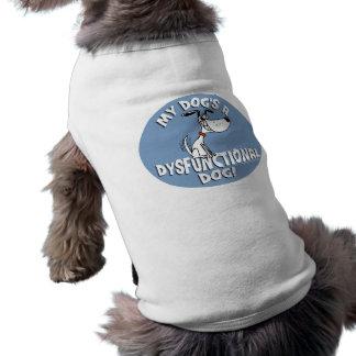 EIN DYSFUNKTIONELLER HUND MEIN HUNDES! ÄRMELFREIES Hunde-Shirt